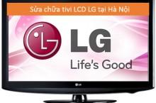 Sửa tivi LCD LG tại Hà Nội