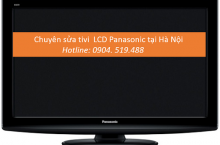 Sửa tivi LCD Panasonic tại Hà Nội